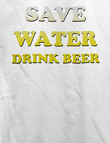 Save Water Drink Beer T-Shirt Weiß