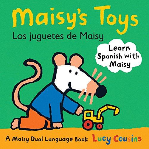 Maisy's Toys Los Juguetes de Maisy: A Maisy Dual Language Book por Lucy Cousins