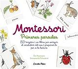 Montessori. Primeres paraules: 150 targetes i un llibre per enriquir el vocabulari del nen i preparar-lo per a la lectura