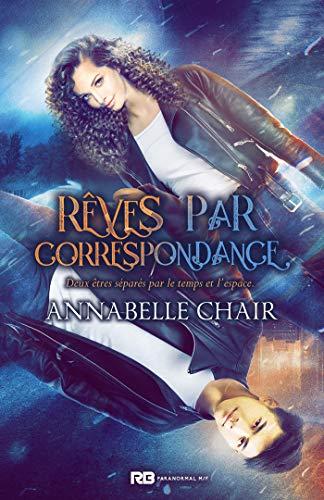 Rêves par correspondance par [Chair, Annabelle]