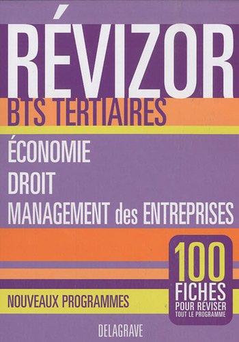 Revizor BTS Tertiaires Economie, Droit, Management des entreprises : Nouveaux programmes