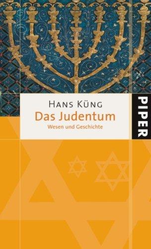 Das Judentum: Wesen und Geschichte