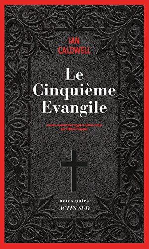 Le cinquième évangile (Actes noirs) par Ian Caldwell