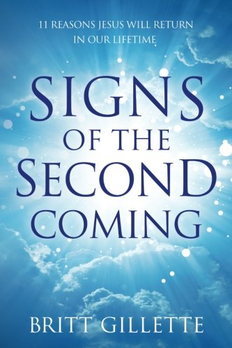 signs-of-the-second-coming-11-reasons-jesus-will-return-in-our-lifetime