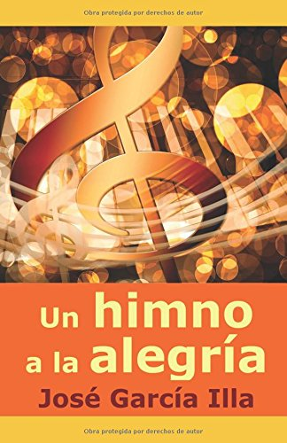 Descargar Libro Un himno a la alegría de José García Illa