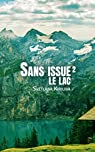 Sans issue, épisode 2: Le lac par Kirilina