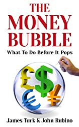 The Money Bubble (English Edition)