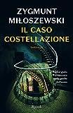 Il caso costellazione (Rizzoli best)