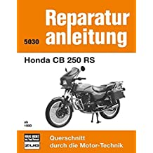 Honda CB 250 RS ab 1980  (Reparaturanleitung)