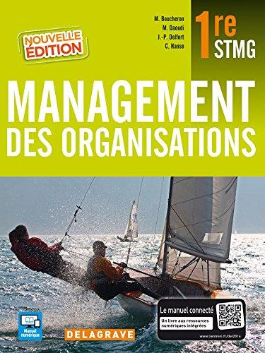 Management des organisations 1e STMG : Manuel de l'élève