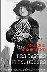 Les Taties flingueuses: Une enquête de Loulou Chandeleur, détective en 14-18 par Lenormand