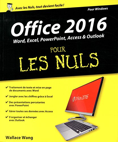 Office 2016 pour les nuls : Word, Excel, PowerPoint, Access & Outlook