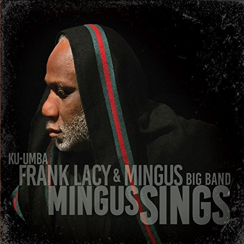 Mingus Sings (Band Lacy)