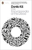 The Encyclopedia of the Dead (Penguin Modern Classics)
