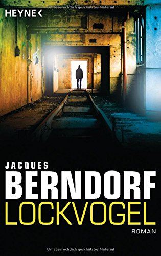 Berndorf, Jacques: Lockvogel