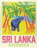 Das Sri-Lanka-Kochbuch -