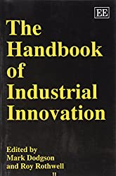 The Handbook of Industrial Innovation