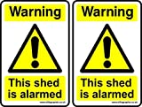 2 x Self Adhesive Warning this Shed is Alarmed Sign, Warning Sign 100 x 150 mm by Ellis Graphix