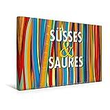 CALVENDO Lifestyle: Premium Textil-Leinwand 45 cm x 30 cm quer, Ein Motiv aus dem Kalender Emotionale Momente: Süßes und Saures.   Wandbild, Bild auf Fertigbild auf echter Leinwand, Leinwanddruck