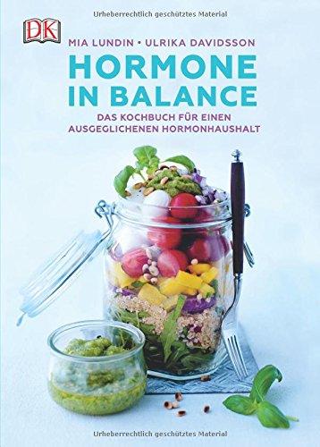 Preisvergleich Produktbild Hormone in Balance: Das Kochbuch für einen ausgeglichenen Hormonhaushalt
