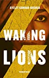 Waking Lions (B-format Hardback)