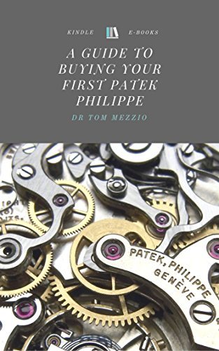 a-guide-to-buying-your-first-patek-philippe-english-edition