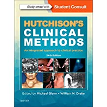 Hutchison's Clinical Methods: An Integrated Approach to Clinical Practice, 24e (Hutchinson's Clinical Methods)