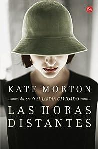 Las horas distantes par Kate Morton