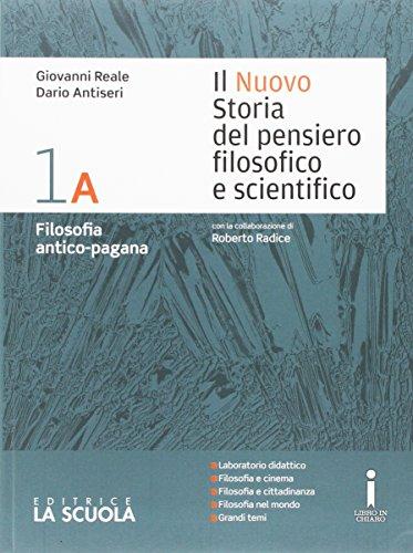 Il nuovo Storia del pensiero filosofico e scientifico. Vol. 1A-1B. Per i Licei. Con e-book. Con espansione online