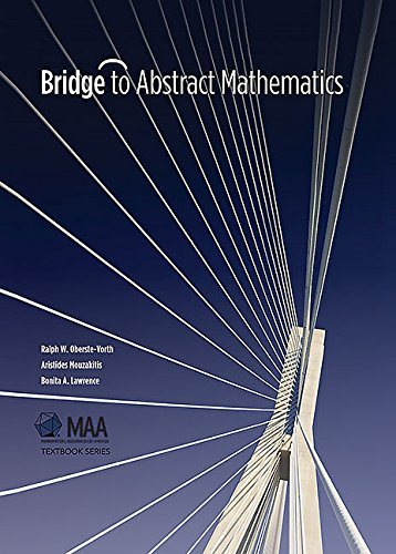Bridge to Abstract Mathematics (Mathematical Association of America Textbooks)