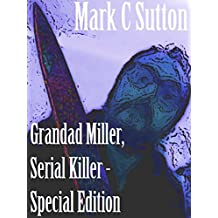Grandad Miller, Serial Killer (Special Edition)