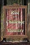 Rise to the Challenge of Ministry