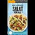 Salat Rezepte: Salat für Alle - Schlank, Gesund & Lecker in den Sommer: Über 90 Salat Rezepte für jeden Geschmack: Mit Salat Abnehmen, sich gesund ernähren oder einfach nur genießen. Das Salat Buch.