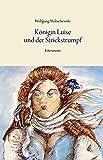 K?nigin Luise und der Strickstrumpf (Literareon)