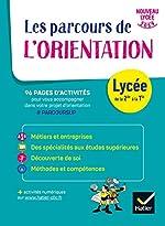 Carnet de l'Orientation - Lycée - cahier de l'élève de Nadine Mouchet
