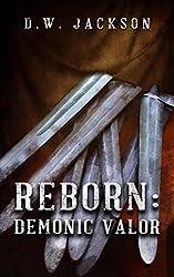 Reborn: Demonic Valor (English Edition)