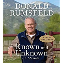 Known and Unknown: A Memoir by Donald Rumsfeld (2011-02-08)