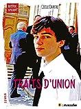 Traits d'union: Un roman choral (Rester vivant) (French Edition)