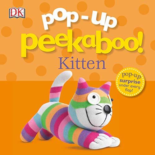 Pop-Up Peekaboo! Kitten: Pop-Up Surprise Under Every Flap!