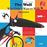 The wolf who did not want to walk anymore