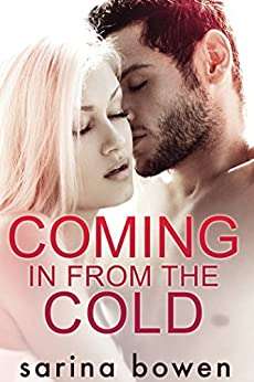 Coming In From the Cold (Gravity Book 1) (English Edition) von [Bowen, Sarina]