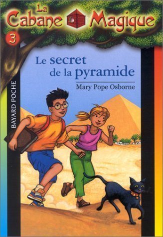 La Cabane magique, tome 3 : Le Secret de la pyramide by Mary Pope Osborne (2002-05-21)