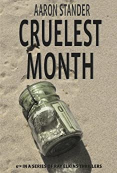 Cruelest Month (Ray Elkins Thriller Series) (English Edition) par [Stander, Aaron]