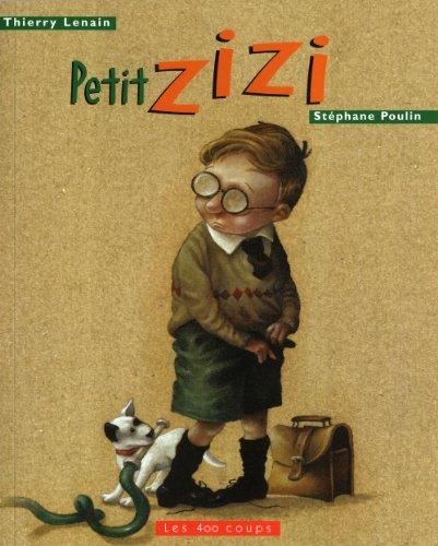 PETIT ZIZI. 2ème édition