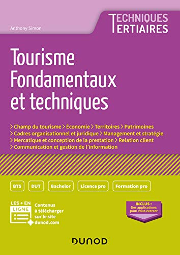 Tourisme - Fondamentaux et techniques par  Anthony Simon