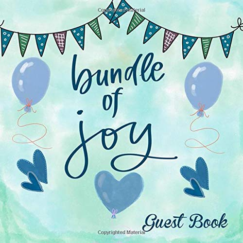 Bundle Of Joy Guest Book: Welcome Baby Shower Message Book, Memory Keepsake With Formatted Lined Pages, Guest List And Gift Log For Family Friends To ... Comments (Baby Shower Guest Book, Band 22) -