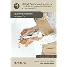 Aplicación de normas y condiciones higiénico-sanitarias en restauración. HOTR0208