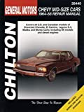 GM Chevrolet Mid-Size Cars, 1964-88 (Chiltons Total Car Care Repair Manual)
