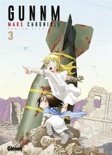 Gunnm Mars Chronicle Vol.03