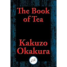 The Book of Tea: With Linked Table of Contents